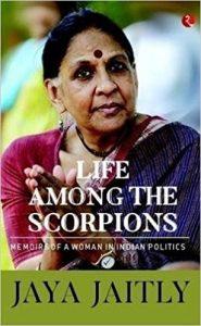 Life Among The Scorpions by Jaya Jaitly