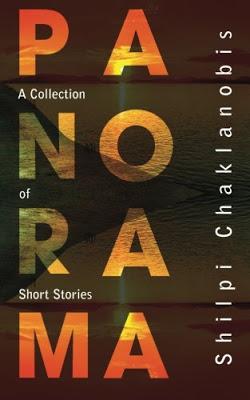 Panorama – Short Stories by Shilpi Chaklanobis