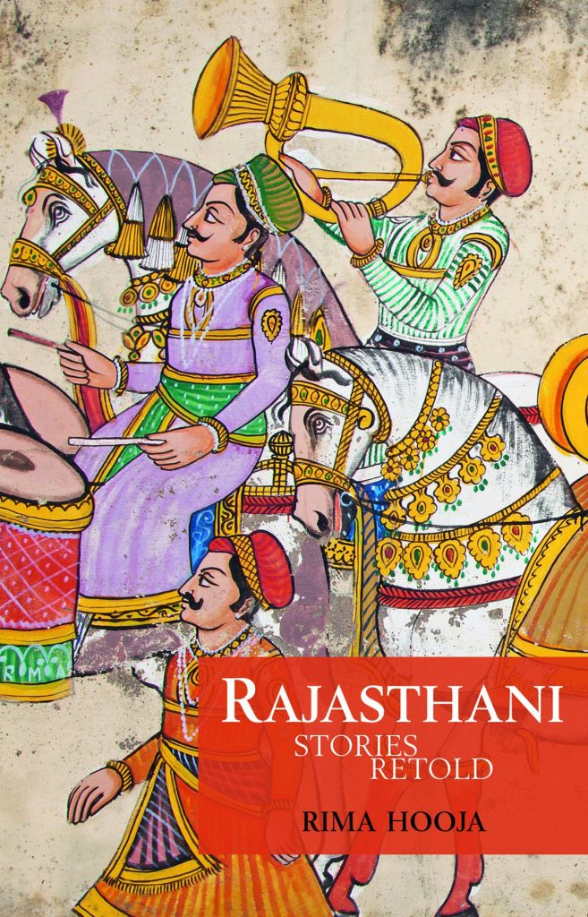 Rajasthani Stories Retold by Rima Hooja