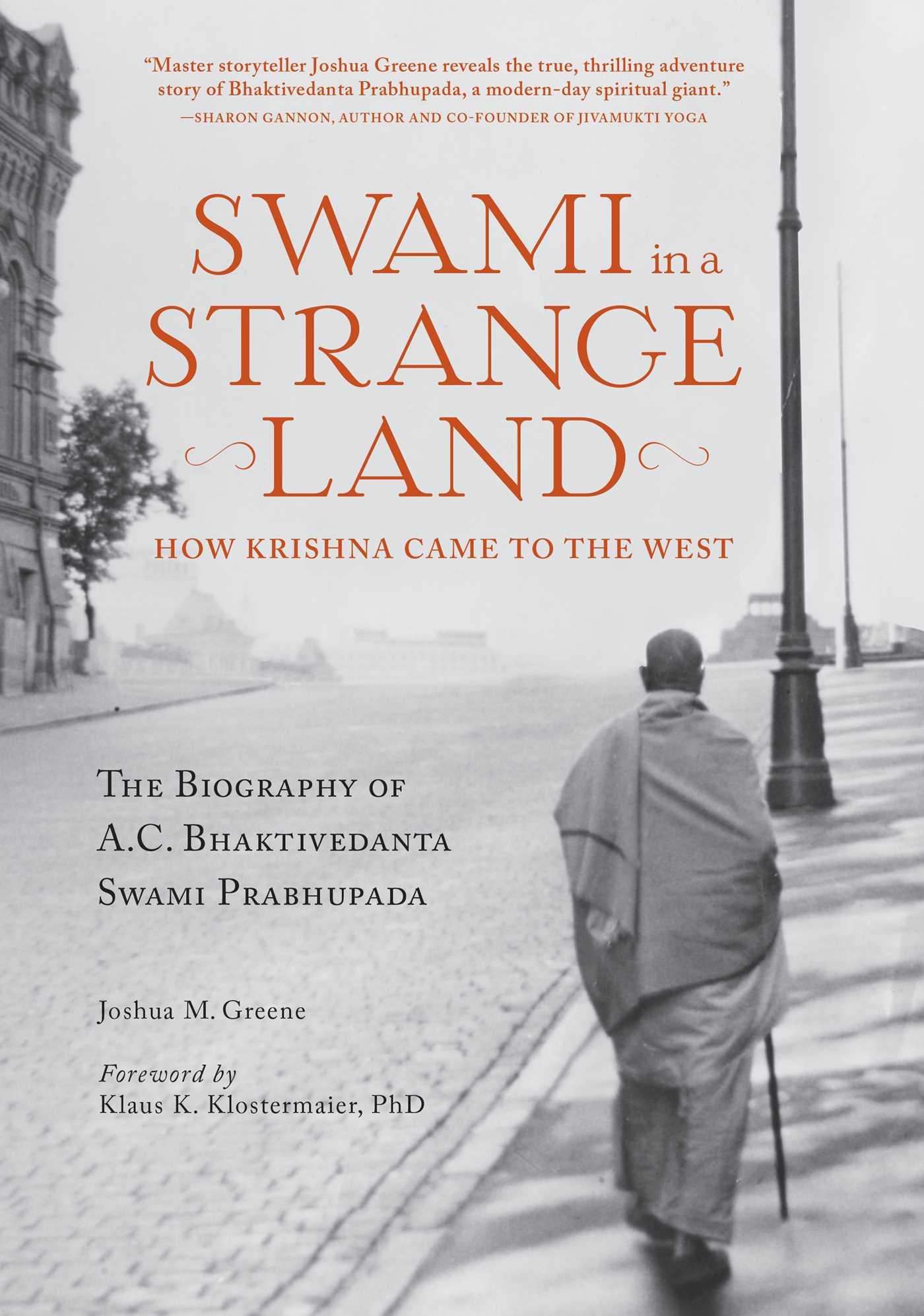 Swami in a Strange Land by Joshua M Greene