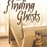 Taking leaps and Finding Ghosts by Janet DeLee
