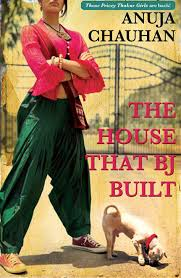 Book Review - The House that BJ Built by Anuja Chauhan