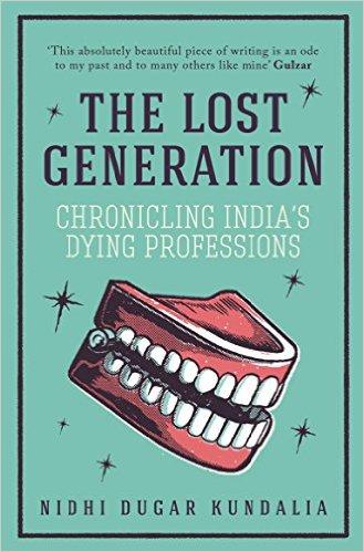 The Lost Generation by Nidhi Dugar Kundalia