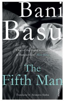 The Fifth Man by Bani Basu