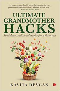 Ultimate Grandmother Hacks by Kavita Devgan